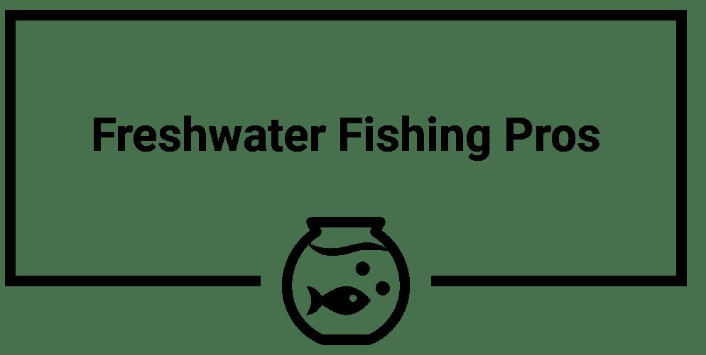 Freshwater Fishing Pros